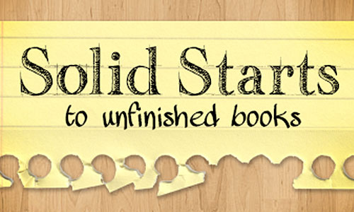 Solid Starts to Unfinished Books